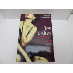 TES ORDRES SONT MES DESIRS